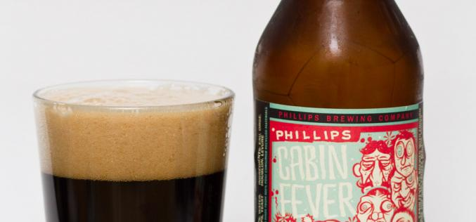 Phillips Brewing Co. – Cabin Fever Imperial Black IPA