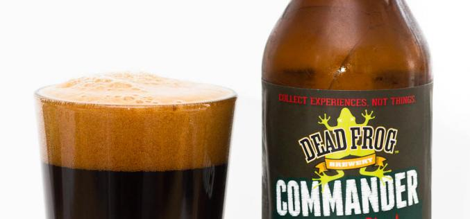 Dead Frog Brewery – 2013 Commander Imperial Stout