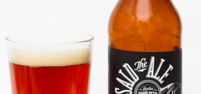 Canadian Band Beer – Townsite Brewing Inc – Said The Ale Belgian Pale Ale
