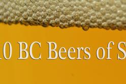 The Top 10 BC Craft Beers of Summer (2013)