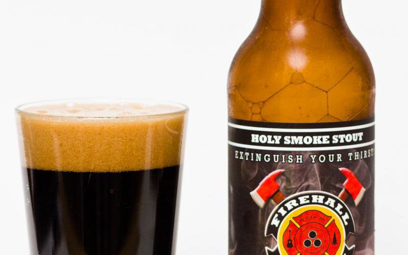 Firehall Brewery – Holy Smoke Stout