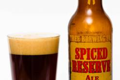 Tree Brewing Co. – Limited Edition Spiced Reserve Ale