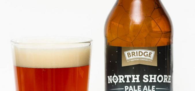 Bridge Brewing Company – North Shore Pale Ale