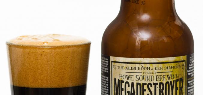 Howe Sound Brewing Co. – Megadestroyer Imperial Licorice Stout