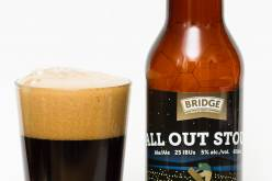 Bridge Brewing Co. – All Out Stout