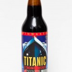 Spinnakers Brewpub Titanic Strong Stout Review