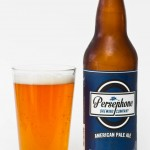 Persephone Brewing American Pale Ale Review