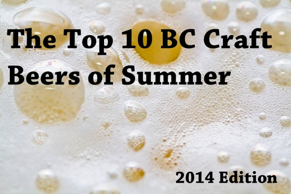 Top 10 BC Craft Beers of Summer