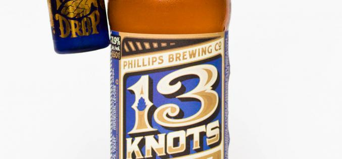 Phillips Hop Drop Liqueur and 13th Anniversary IPA Released