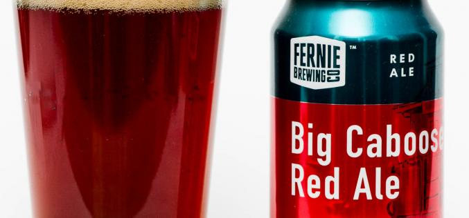 Fernie Brewing Co – Big Caboose Red Ale