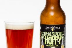 Arrowhead Brewing Co. – I'm So Freaking Hoppy Imperial IPA