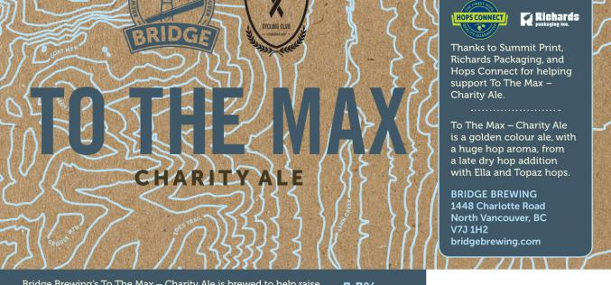 Bridge Brewing To The Max Charity Ale Supports BC Ride To Conquer Cancer