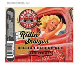 Red Truck Ridin Shotgun Belgian Blonde
