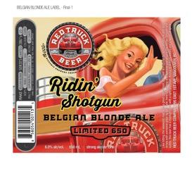 Red Truck Ridin Shotgun Belgian Blonde