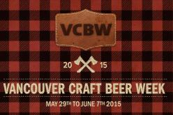 6th Annual Vancouver Craft Beer Week Announces Full Event Lineup and Ticket Sales