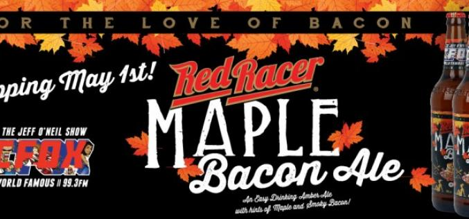 Central City & The Jeff O'Neil Show Bring Back Red Racer Smoked Bacon Maple Ale