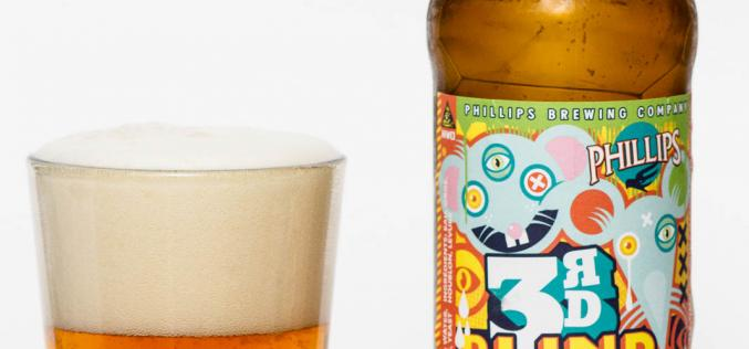 Phillips Brewing Co. – 3rd Blind Mouse Triple IPA