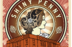 The Shiny Penny is Back From Townsite Brewing