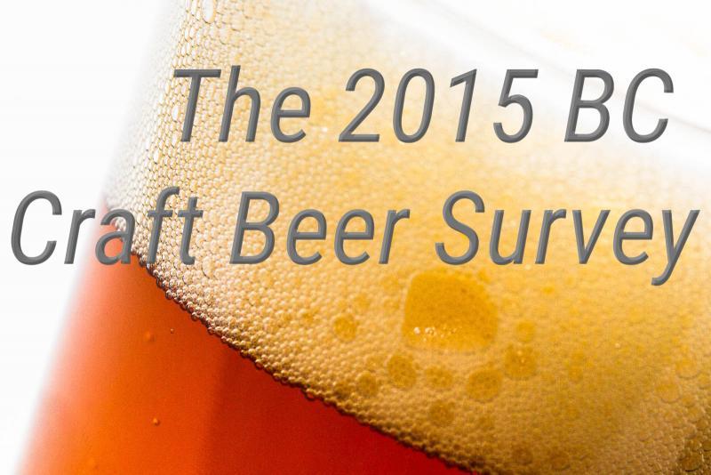 2015 BC Craft Beer Survey - Beer Me BC