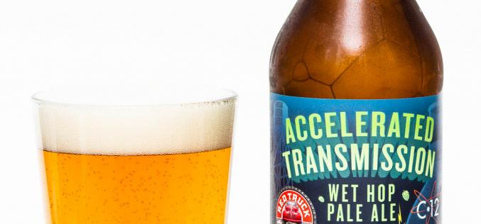 Red Truck & Category 12 Brewing – Accelerated Transmission Wet Hop Pale Ale
