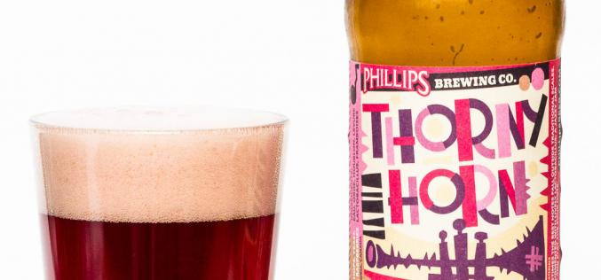 Phillips Brewing Co. – Thorny Horn Sour Raspberry Brown Ale