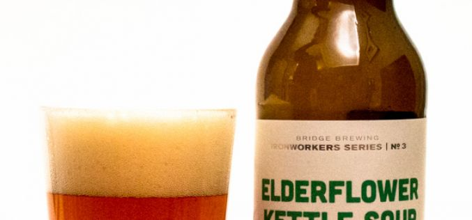 Bridge Brewing Company – Elderflower Kettle Sour