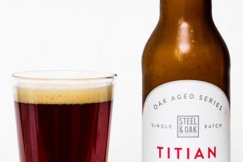 Steel & Oak Brewing Co. – Titian Belgian-Style Sour Ale