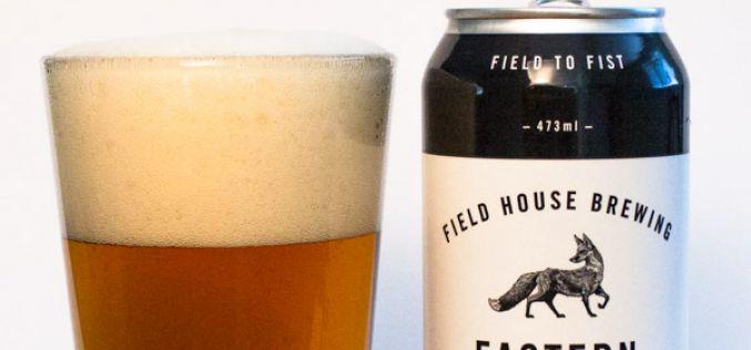 Fieldhouse Brewing – Eastern IPA