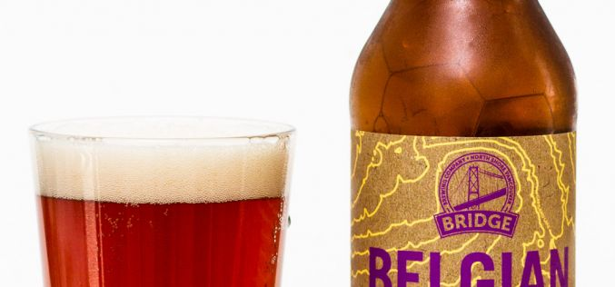 Bridge Brewing Co. – Belgian Rubus Table Beer