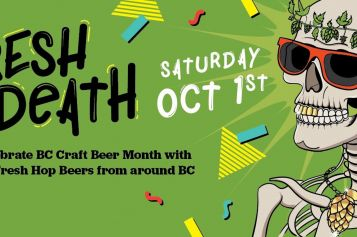 Celebrate Fresh Hop Beers with Fresh To Death in Victoria