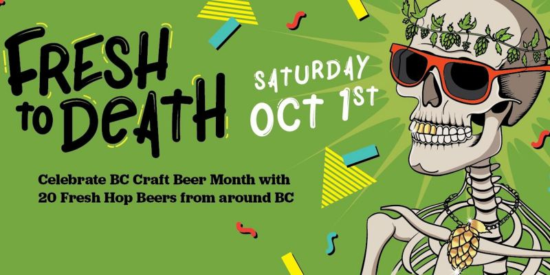 Fresh To Death - Victoria Fresh Hop Beer Festival