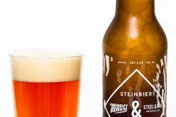 Steel & Oak Brewing and Freigeist Bierkultur Steinbier Lager