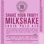 R and B Brewing Shake Your Fruity Milkshake IPA Label