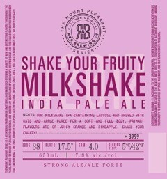 R and B Brewing Shake Your Fruity Milkshake IPA Label