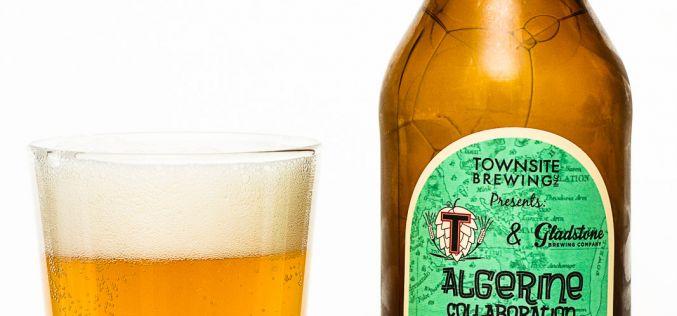 Townsite Brewing & Gladstone Brewing – Algerine Collaboration No. 1