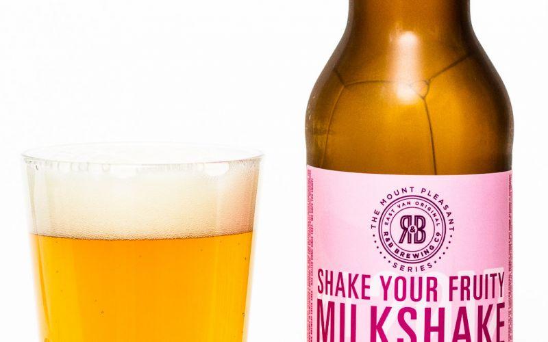R&B Brewing Co. – Shake Your Fruity Milkshake IPA