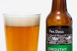 Victoria Caledonian – Twa Dogs – Drouthy Neibor IPA