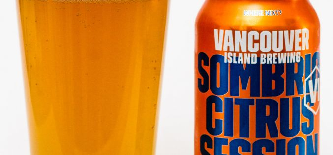 Vancouver Island brewing – Sombrio Citrus Session Ale