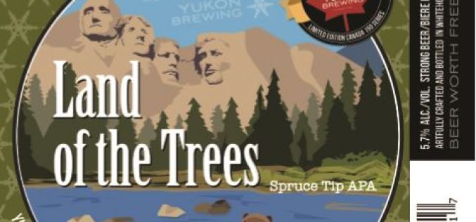 Yukon Brewery Continues Anniversary Series with Land of Trees Spruce Tip APA