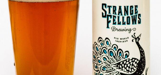 Strange Fellows Brewing Co. – Popinjay West Coast Sour Ale