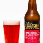 Twa Dogs Melodie Raspberry Kolsch Review