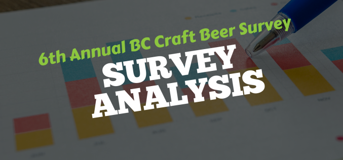 BC Beer Consumer Demographics, Preferences & Opinions – 2018 BC Craft Beer Survey Results