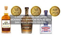 2 Double Golds For Lohin McKinnon & Sparrow Rum at 2019 San Diego Spirits Festival