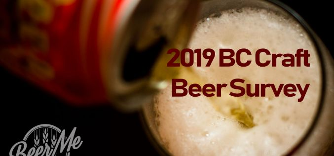2019 BC Craft Beer Survey: Share your opinion to win prizes!