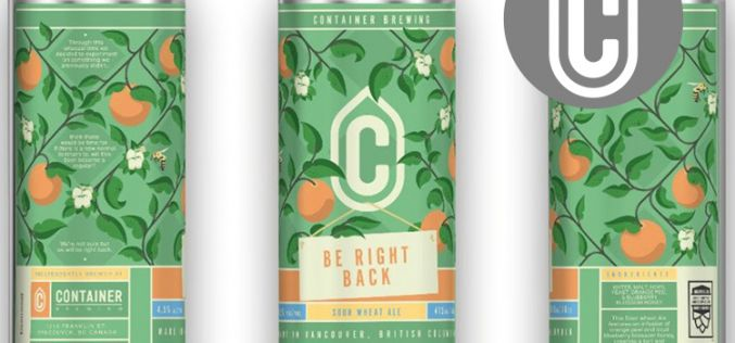 "Container Brewing's New ""Be Right Back"" Sour Wheat Ale"