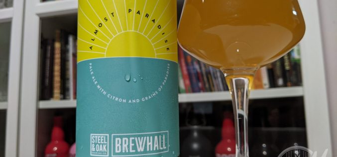 Steel & Oak + BREWHALL: Almost Paradise Pale Ale