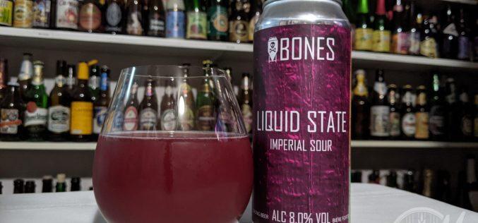 Bones Brewing : Liquid State Imperial Sour